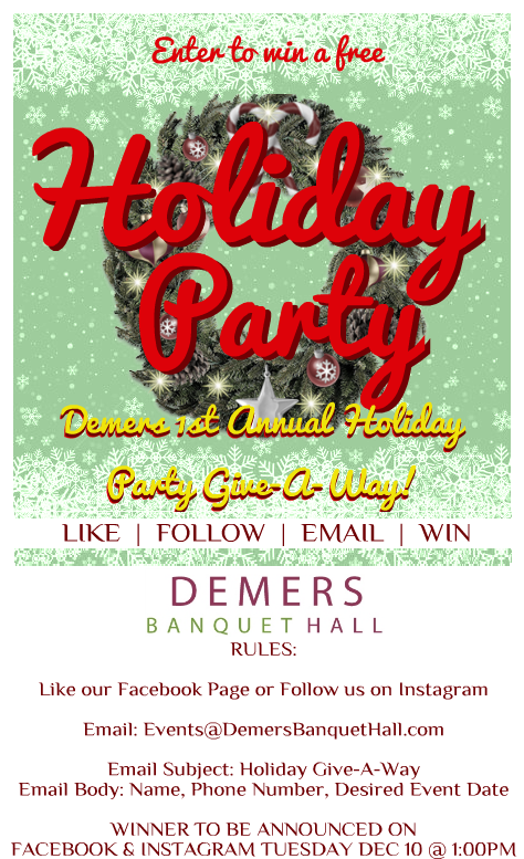 win a free holiday party demers banquet hall demers banquet hall